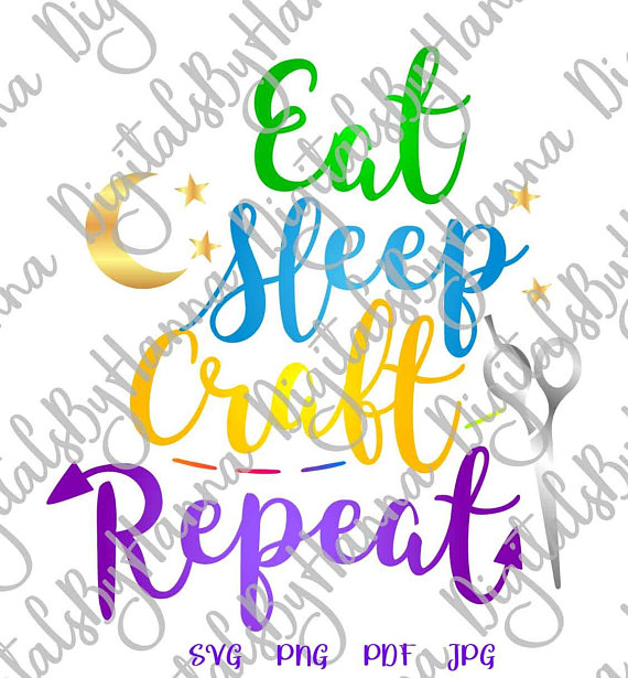 crafty girl quote svg files for cricut saying eat sleep craft repeat