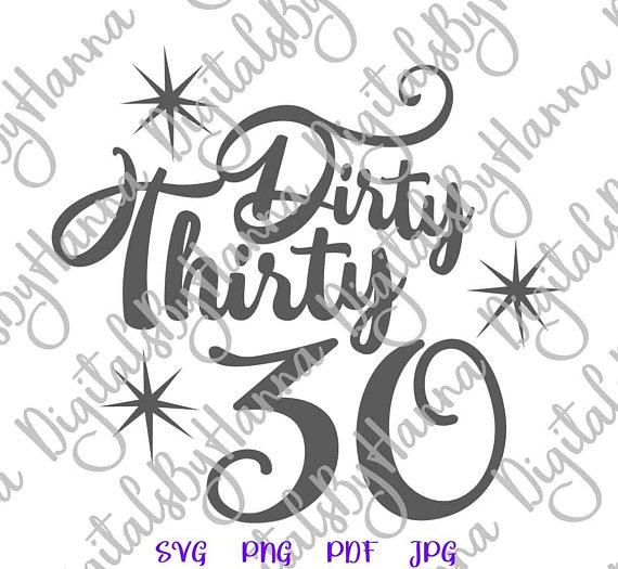 dirty thirty 30th birthday gift him her thirtieth clipart