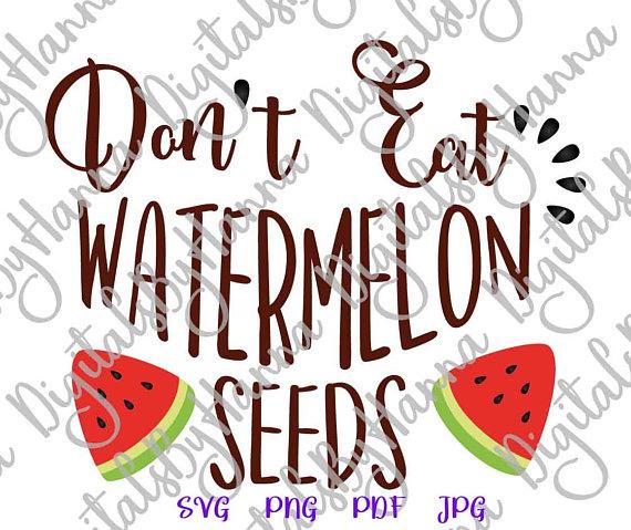 don't eat watermelon seeds cuttable shirt decal heat cutting