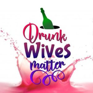 Wine SVG Files for Cricut Saying Drunk Wives Matter Drinking Alcohol Silhouette Cut