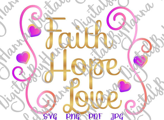 faith hope love christian sign print silhouette cut