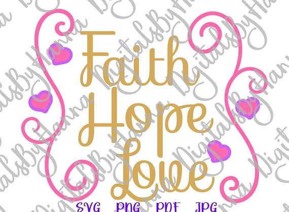 faith hope love religious christian quote word sign
