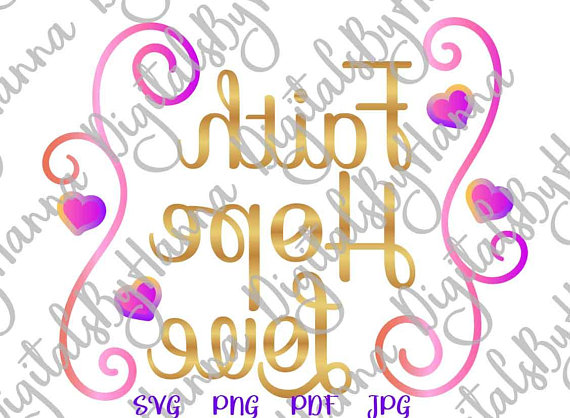faith hope love religious quote lettering