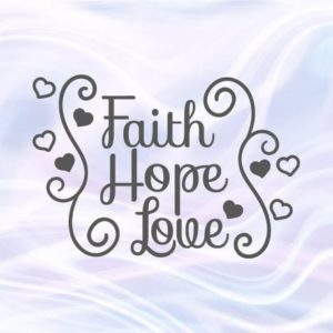 Faith Hope Love Svg Files for Cricut Clipart Religious Christian t-Shirt Lettering