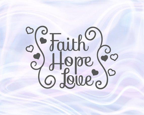 Faith Hope Love Svg Files for Cricut Clipart Religious Christian t-Shirt Lettering