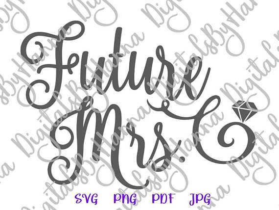 future mrs bachelorette svg files for cricut saying bride sign word