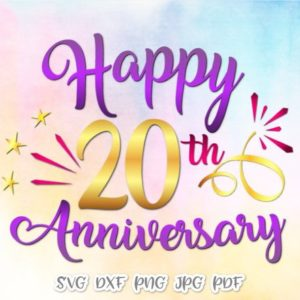 Happy 20th Anniversary SVG Files for Cricut Gift Him Her Lettering Invitation Sign