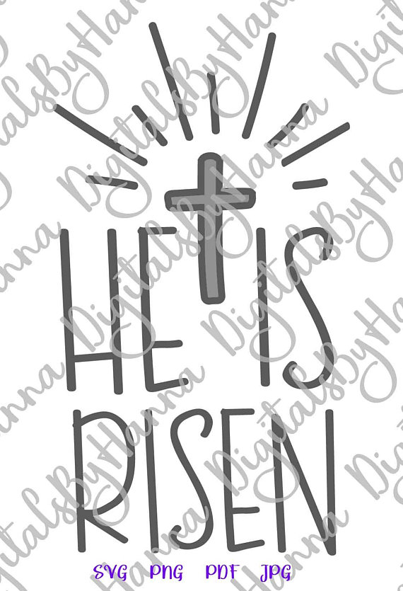 he is risen cross clipart religious christian jesus svg files for cricut shirt