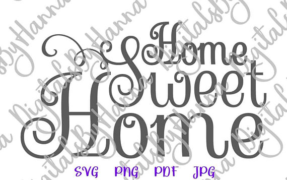 Home Sweet Home SVG Files for Cricut House Wall Decor Sign ...