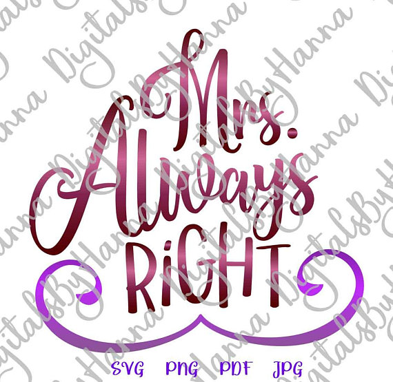 honeymoon svg mrs always right new wife iron on transfers