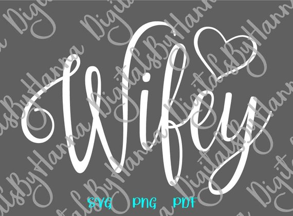 hubby wifey just married new wife decor quote ideas files for laser