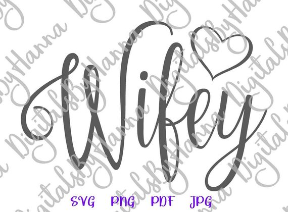 hubby wifey just married newlywed new wife sign word print cut project