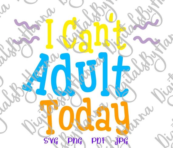 i cant adult today sign iron on transfers collage sheets