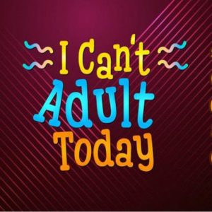 i cant adult today vector clipart svg file for cricut