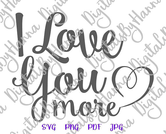 i love you more romantic quote honeymoon lettering word print