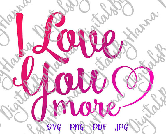 Download I Love You More SVG Engagement Most Just Married Honeymoon ...