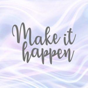 Inspirational SVG Files for Cricut Make it Happen Motivational Quote Encouraging