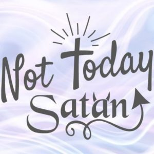 Not Today Satan SVG Funny Quote Tee t-Shirt Word Lettering Cross Print Silhouette