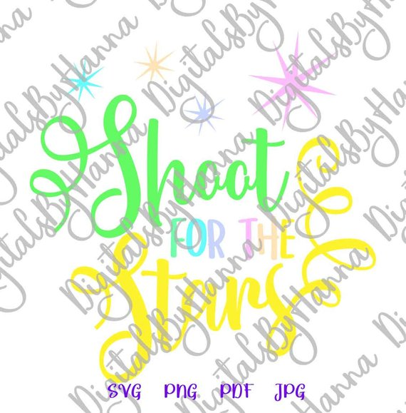 inspirational svg files for cricut saying shoot for the stars quote sign lettering word