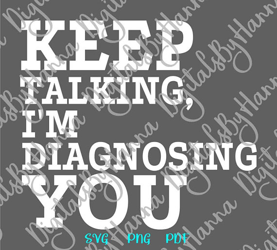 keep talking i m diagnosing you mug cup scrapbook ideas files for laser