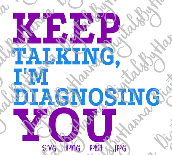 keep talking i m diagnosing you therapist speech iron on transfers collage sheets