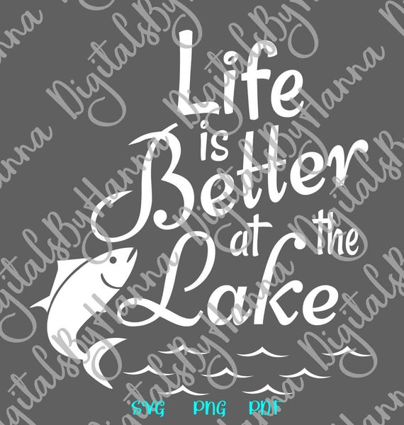 life is better at the lake happy camper life files for laser