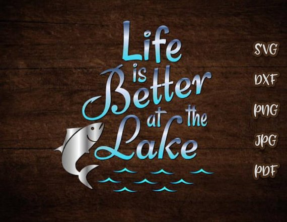 life is better at the lake vector clipart svg file for cricut