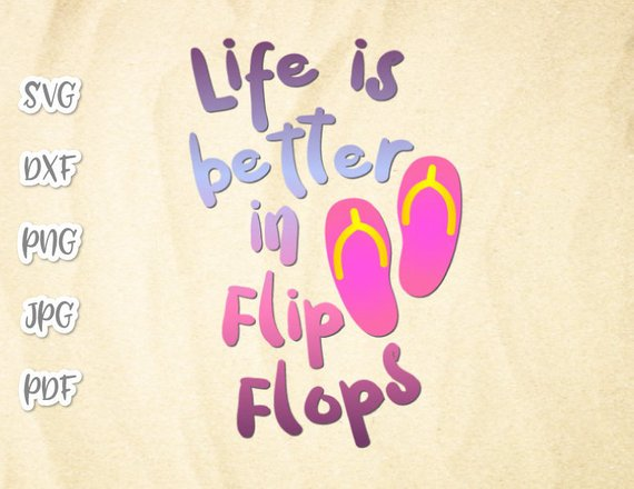fae8b596b life is better in flip flops beach svg files for cricut quote summer  clipart · beach svg files ...