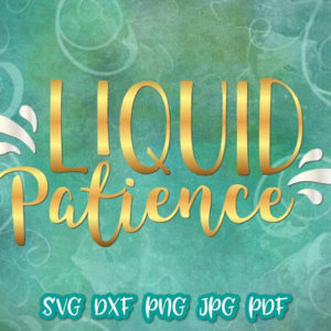 liquid patience wine vector clipart svg file for cricut