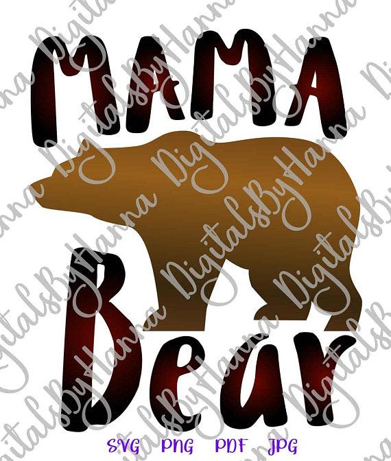 mama bear svg mom life baby shower gift t-shirt sign print