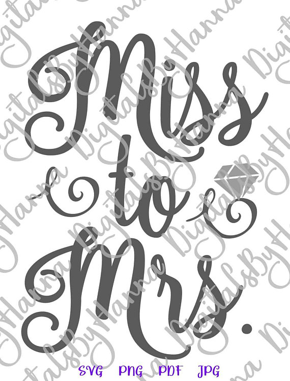 miss to mrs svg bride to be sign print wedding bridal shower