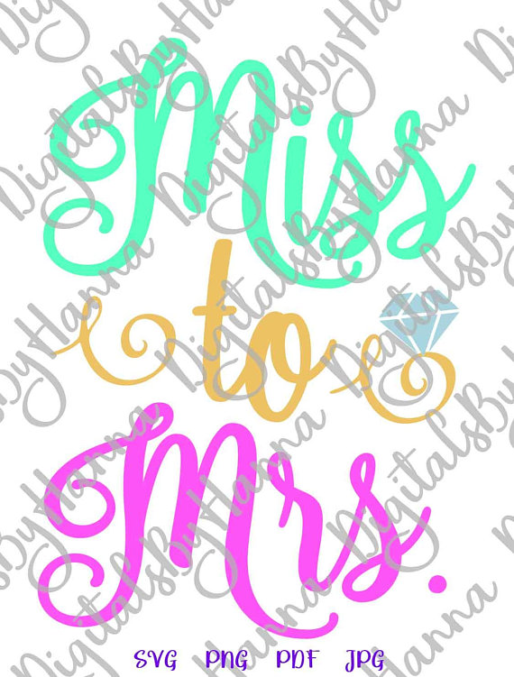 miss to mrs svg bride to be wedding bridal iron on transfers