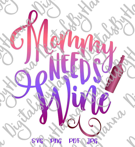 mommy needs wine svg alcohol momlife iron on transfers