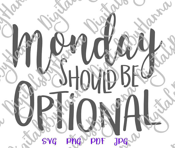 monday should be optional coworker cuttable shirt decal heat cutting