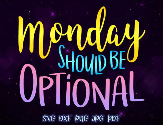 monday should be optional vector clipart svg file for cricut