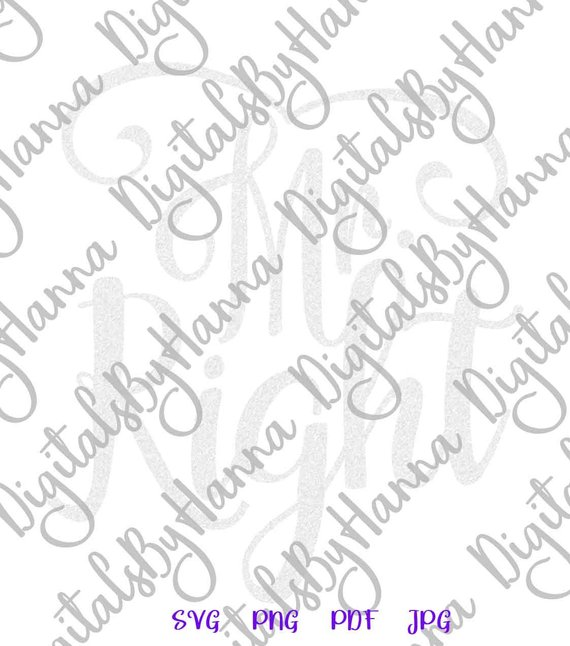 mr right svg newlywed new husband lettering print silhouette cut