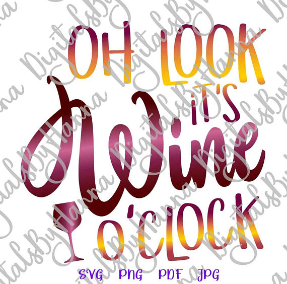 oh look it s wine o clock alcohol lover wine iron on transfers