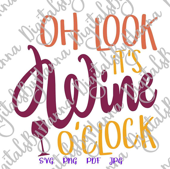 oh look it s wine o clock lover wine glass vector clipart
