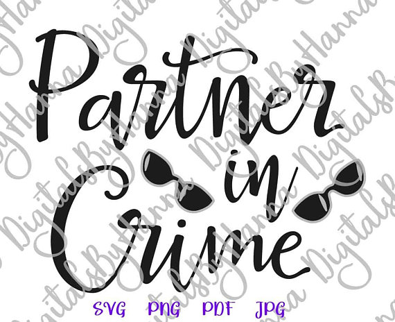 partner in crime bff art svg files for cricut vector clipart best bitches friend forever