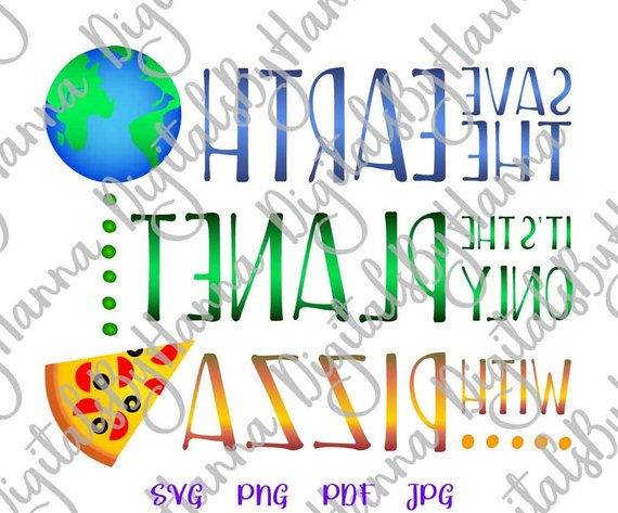 pizza shirt svg quote word print arts mirror reversed