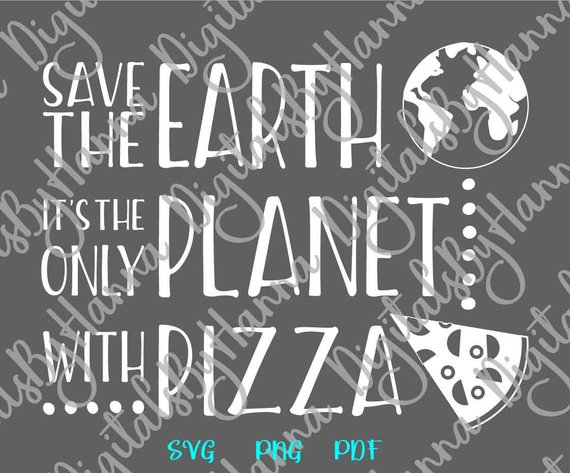save the earth only planet pizza vector clipart