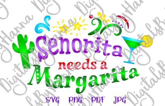 senorita needs a margarita svg fiesta vector clipart glass print