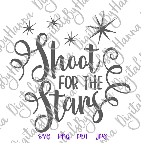 shoot for the stars svg encouraging quote vector clipart saying