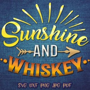 sunshine and whiskey vector clipart svg file for cricut