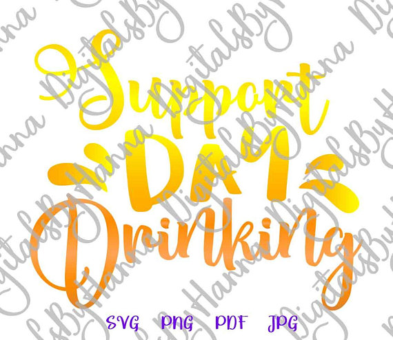 support day drinking svg quote alcohol lover tee glass design print vector cut