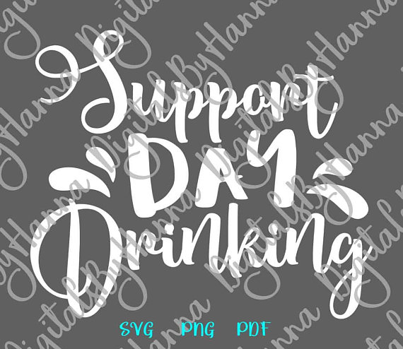 support day drinking svg saying funny quote gift glass design clipart