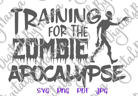 training for the zombie apocalypse svg workout crossfit