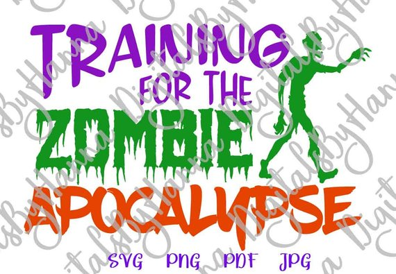 training for the zombie apocalypse vector clipart svg file for cricut tee