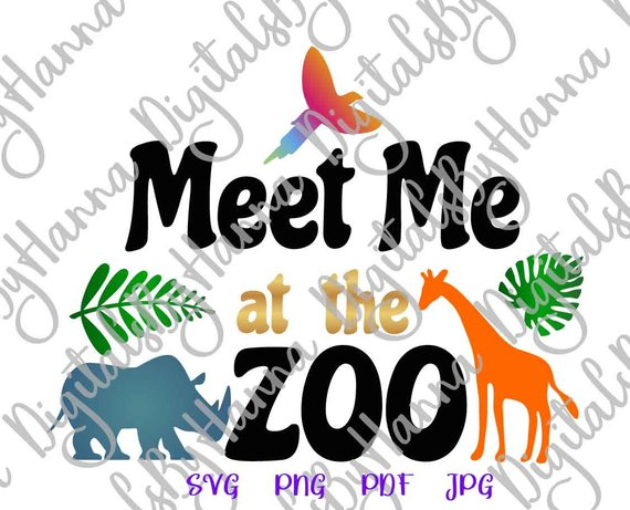 zoo animal svg files for cricut saying meet me at the zoo quote