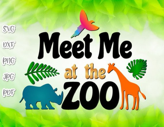Zoo Animal SVG Saying Meet Me at The Zoo Quote Sign t-Shirt Word Print Silhouette
